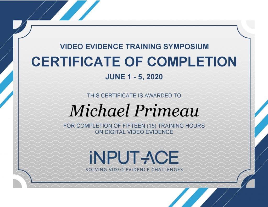 Digital Video Evidence iINPUT ACE Training Certificate